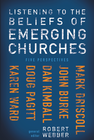 more information about Listening to the Beliefs of Emerging Churches: Five Perspectives - eBook