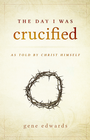 more information about The Day I Was Crucified: As Told by Jesus Christ - eBook
