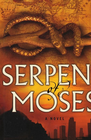 more information about Serpent of Moses - eBook