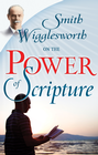 more information about Smith Wigglesworth On The Power Of Scripture - eBook