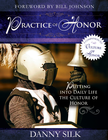 more information about The Practice of Honor: Putting Into Daily Life the Culture of Honor - eBook