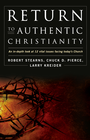 more information about Return to Authentic Christianity: An In-depth look at 12 Vital Issues Facing Today's Church - eBook
