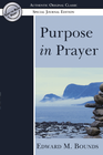 more information about Purpose in Prayer: (Authentic Original Classic) - eBook