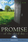 more information about Promise Of The Third Day: Your Day of Destiny has Arrived - eBook