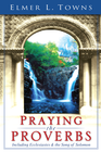 more information about Praying the Proverbs: (Praying the Scriptures) - eBook