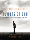 more information about Rumors of God Participant's Guide - eBook