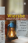 more information about The Wiersbe Bible Study Series: Genesis 1-11: Believing the Simple Truth of God's Word - eBook