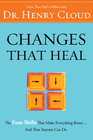 more information about Changes That Heal: The Four Shifts That Make Everything Better...And That Everyone Can Do - eBook