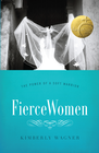more information about Fierce Women: The Power of a Soft Warrior / New edition - eBook