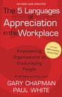 more information about The 5 Languages of Appreciation in the Workplace: Empowering Organizations by Encouraging People / New edition - eBook