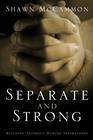 more information about Separate and Strong: Building Intimacy During Separations / Digital original - eBook