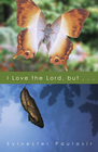more information about I Love the Lord, but... / Digital original - eBook