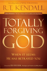 more information about Totally Forgiving God: When it seems He has betrayed you - eBook