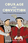 more information about Courage and Conviction: Volume 3: Chronicles of the Reformation Church - eBook