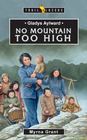 more information about Gladys Alyward: No Mountain Too High - eBook