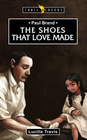 more information about Paul Brand: The Shoes that Love Made - eBook