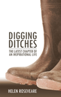 more information about Digging Ditches: The Latest Chapter of an Inspirational Life - eBook