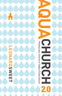 more information about AquaChurch 2.0: Piloting Your Church in Today's Fluid Culture - eBook