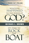 more information about Whatever Happened to the Power of God? & It's Time to Rock the Boat - eBook