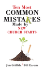 more information about 10 most common mistakes made by new church starts - eBook