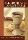 more information about Eldership at the Lord's table - eBook