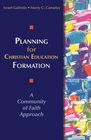 more information about Planning for Christian Education Formation: A Community of Faith Approach - eBook