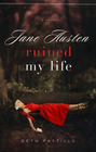 more information about Jane Austen Ruined My Life - eBook