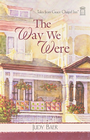 more information about The Way We Were - eBook