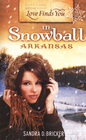 more information about Love Finds You in Snowball, Arkansas - eBook