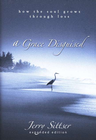 more information about A Grace Disguised: How the Soul Grows through Loss - eBook