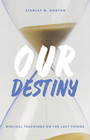 more information about Our Destiny: Biblical Teachings on the Last Things - eBook