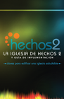 more information about La Iglesia de Hechos 2 y Guia de Implementacion - eBook