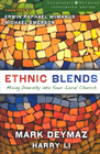 more information about Ethnic Blends: Mixing Diversity into Your Local Church - eBook