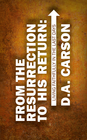 more information about From the Resurrection to His Return: Living Faithfully in the Last Days - eBook