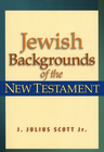 more information about Jewish Backgrounds of the New Testament - eBook