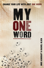 more information about My One Word: Change Your Life With Just One Word - eBook