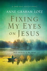 more information about Fixing My Eyes on Jesus: Daily Moments in His Word - eBook