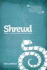 more information about Shrewd: Daring to Live the Startling Command of Jesus / New edition - eBook