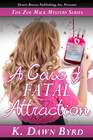 more information about Zoe Mack and the Case of Fatal Attraction - eBook