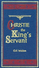 more information about Christie The King's Servant, - eBook