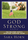 more information about God Strong: The Military Wife's Spiritual Survival Guide - eBook