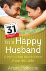 more information about 31 Days to a Happy Husband: What a Man Needs Most from His Wife - eBook