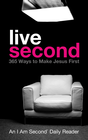 more information about Live Second: 365 Ways to Make Jesus First - eBook