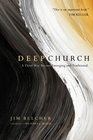 more information about Deep Church: A Third Way Beyond Emerging and Traditional - eBook