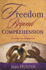more information about Freedom Beyond Comprehension - eBook