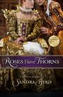 Roses Have Thorns: Elizabeth I - eBook