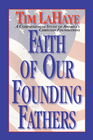 more information about Faith of Our Founding Fathers: A Comprehensive Study of America's Christian Foundations - eBook