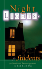 more information about Night Lights for Students: 30 Stories of Encouragement To End Each Day - eBook