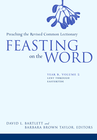 more information about Feasting on the Word: Year B, Vol. 2: Lent through Eastertide - eBook
