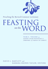 more information about Feasting on the Word: Year C, Vol. 4: Season after Pentecost 2 (Propers 17-Reign of Christ) - eBook